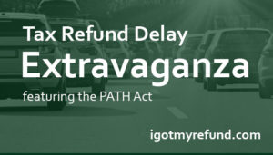 Tax Refund Delay